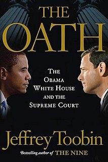 <i>The Oath: The Obama White House and the Supreme Court</i>