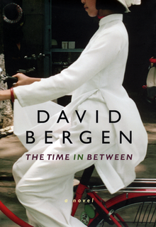 <i>The Time in Between</i> book by David Bergen