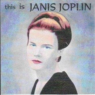 This Is Janis Joplin - Image: This Is Janis Joplin 1965