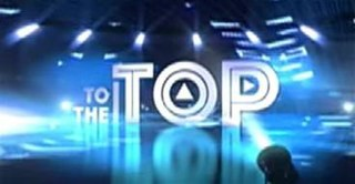 <i>To the Top</i> (TV series) 2015 Philippine television show