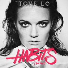 "Artwork for ""Habits (Stay High)"". A black-and-white image of Tove Lo holding scissors."