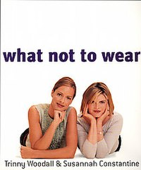 Constantine right and woodall on what not to wear cover 2002