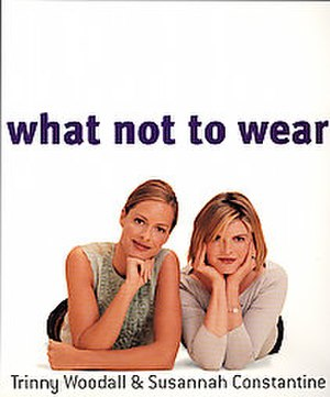 What Not to Wear (UK TV series) - Woodall and Constantine book.
