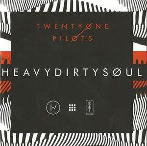 Heavydirtysoul - Image: Twentyonepilots HDS