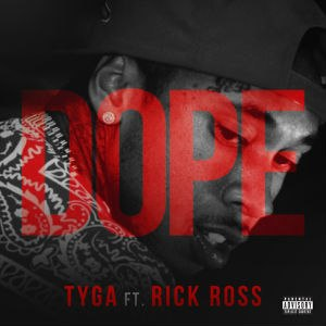 Dope (Tyga song) - Image: Tyga Dope Cover