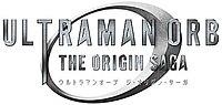 Picture of a TV show: Ultraman Orb: The Origin Saga