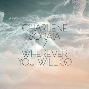 Wherever You Will Go - Image: Wherever You Will Go