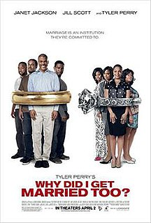 <i>Why Did I Get Married Too?</i> 2010 film by Tyler Perry