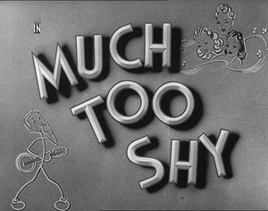 Much Too Shy - Opening title card