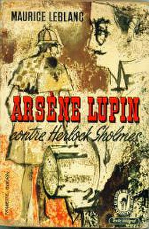 Arsène Lupin - Arsene Lupin Contre Herlock Sholmes