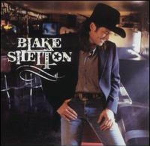 Blake Shelton (album) - Image: Blakesheltonalbum