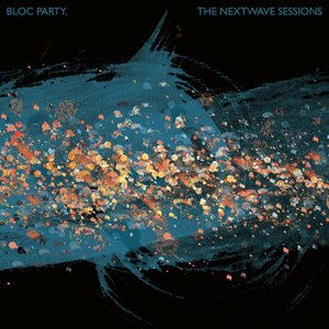 The Nextwave Sessions - Image: Bloc Party The Nextwave Sessions EP cover