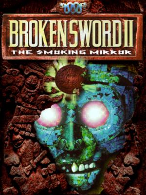 Broken Sword II: The Smoking Mirror - European cover art