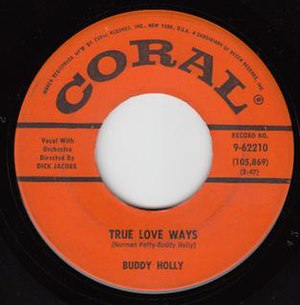 True Love Ways - Image: Buddy Holly True Love Ways 45 Coral