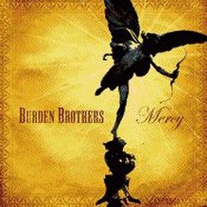 Mercy (Burden Brothers album) - Image: Burden Brothers Mercy