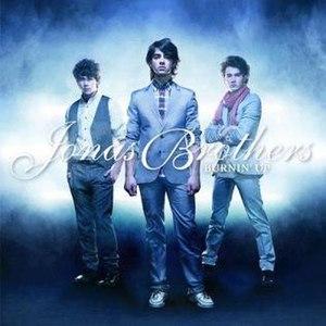 Burnin' Up (Jonas Brothers song) - Image: Burnin' Up Single Cover