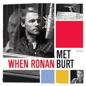 When Ronan Met Burt - Image: CD When Ronan Met Burt