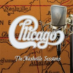 Chicago XXXV: The Nashville Sessions - Image: Chicago The Nashville Sessions