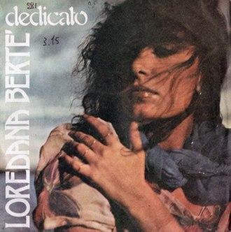Dedicato - Image: Dedicato Ivano Fossati Loredana Bertè
