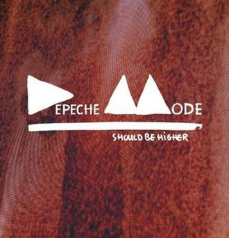Should Be Higher - Image: Depeche Mode Should Be Higher