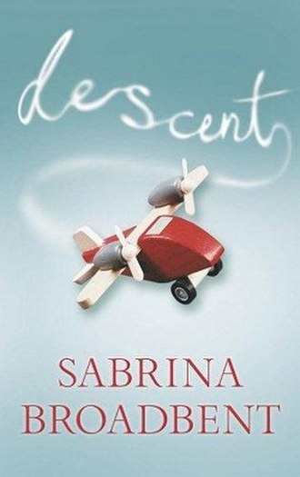 Descent: An Irresistible Tragicomedy of Everyday Life - Image: Descent An Irresistible Tragicomedy of Everyday Life