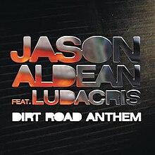 Dirt Road Anthem - Wikipedia
