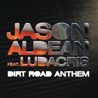 Dirt Road Anthem - Image: Dirt Road Anthem Ludacris