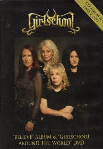Believe (Girlschool album) - Image: Girlschool believe DVD