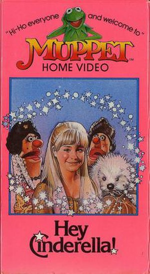 Hey, Cinderella! - Cover of the 1983 VHS release by Muppet Home Video.