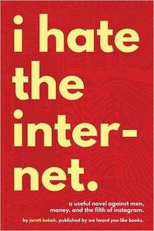 I Hate the Internet - Wikipedia