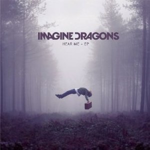 Hear Me (EP) - Image: Imagine Dragons Hear Me EP