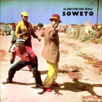 The Indestructible Beat of Soweto - Image: Indestructiblebeat