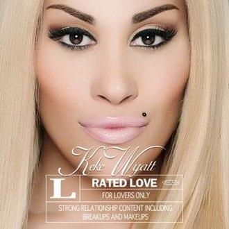 Rated Love - Image: Keke Wyatt, Rated Love Album Cover