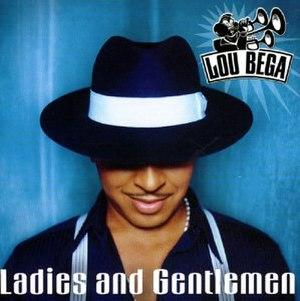 Ladies and Gentlemen (Lou Bega album) - Image: Ladies and Gentlemen