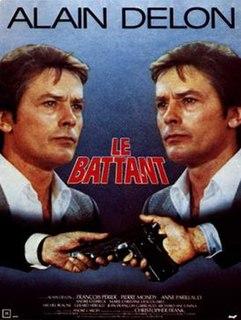 <i>Le Battant</i> 1983 film by Alain Delon