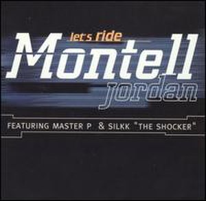 Let's Ride (Montell Jordan song) - Image: Lets Ride No Limit