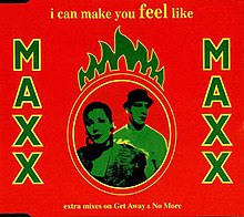 MAXX - I can make you feel like.jpg