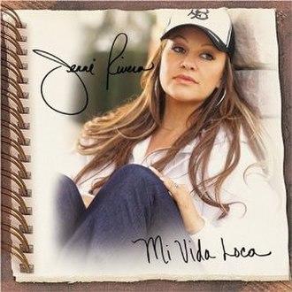 Mi Vida Loca (album) - Image: Mi Vida Loca cover