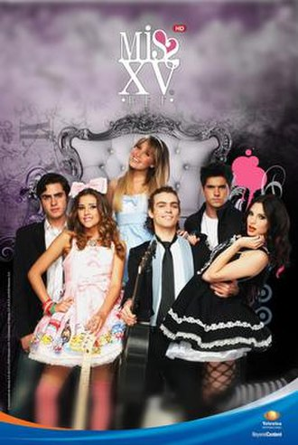 Miss XV - Promotional poster with the series' principal cast.