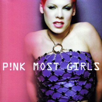 Most Girls (Pink song) - Image: Most Girls Single