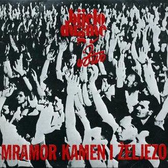 Mramor, kamen i željezo - Image: Mramor, kamen i zeljezo album cover