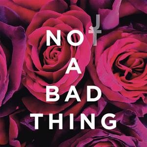 Not a Bad Thing - Image: Not a Bad Thing (Justin Timberlake single cover art)