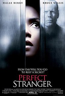 <i>Perfect Stranger</i> (film) 2007 film by James Foley