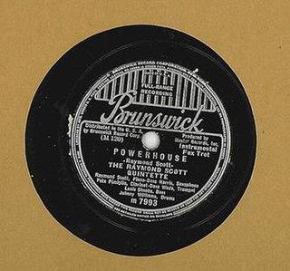 Powerhouse (instrumental) 1937 single by The Raymond Scott Quintette