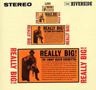 <i>Really Big!</i> 1960 studio album by Jimmy Heath