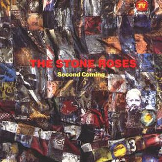 Second Coming (The Stone Roses album) - Image: Secondcomingroses