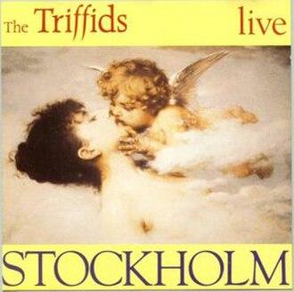 Stockholm (The Triffids album) - Image: Stockholm triffids