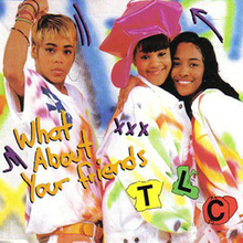 TLC - What About Your Friends cover.png