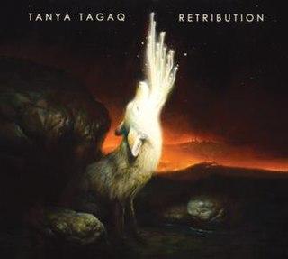 <i>Retribution</i> (Tanya Tagaq album) 2016 studio album by Tanya Tagaq