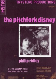 <i>The Pitchfork Disney</i> Play by Philip Ridley